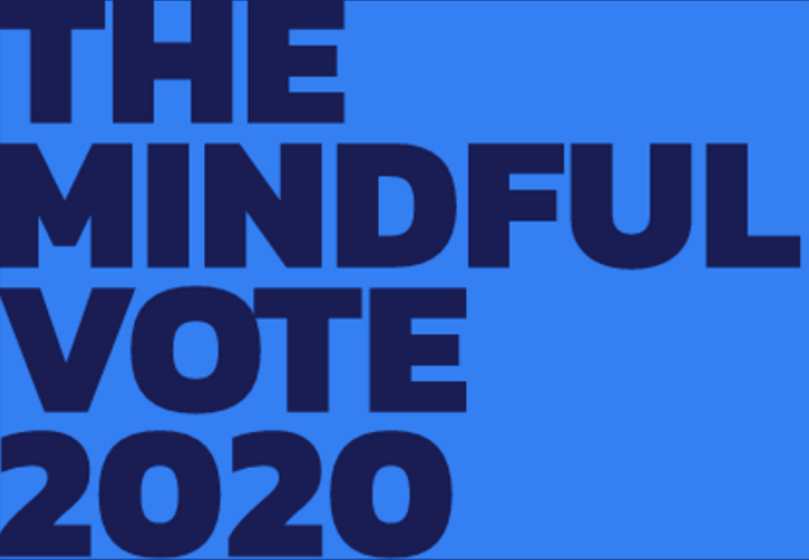 Announcing The Mindful Vote2020